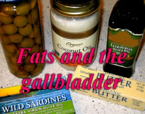 Fats and the Gallbladder